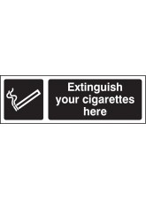 Extinguish Your Cigarettes Here (White / Black)