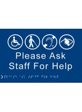 Braille - Please Ask Staff for Help