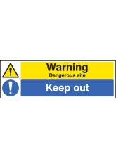 Warning Dangerous Site Keep Out